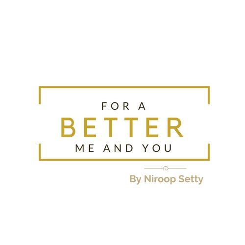 For A Better Me And You
